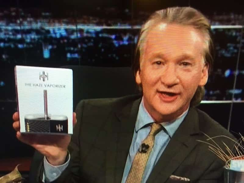 Haze Vape Bill Maher